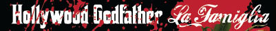 Hollywood Godfather La Famiglia